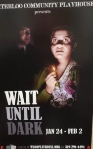 Poster of Wait Until Dark showing Kelsi Hansen with lit match looking serious.