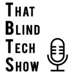 That Blind Tech Show is Airing Out the Apple Orchard, Audio Description, Group FaceTime, Spiders and Dynamite!